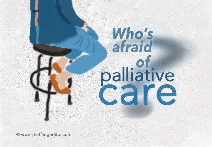 whos-afraid-of-palliative-care1
